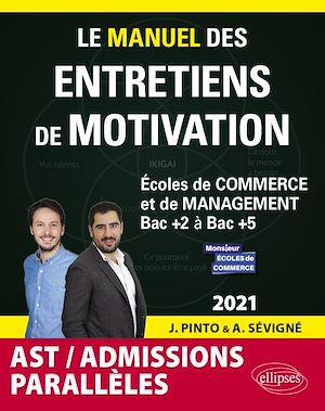 Téléchargez le livre :  Le Manuel des entretiens de motivation « Admissions Parallèles » - Concours aux écoles de commerce - Édition 2021