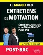 Download this eBook Le Manuel des entretiens de motivation « POST-BAC » - Concours aux écoles de commerce - Édition 2021