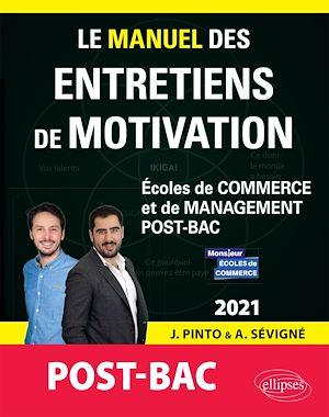 Téléchargez le livre :  Le Manuel des entretiens de motivation « POST-BAC » - Concours aux écoles de commerce - Édition 2021
