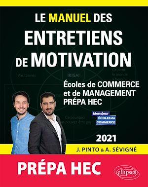 Téléchargez le livre :  Le Manuel des entretiens de motivation « Prépa HEC » - Concours aux écoles de commerce - Édition 2021