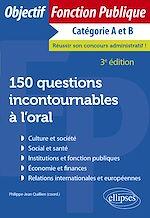 Download this eBook 150 questions incontournables à l'oral - 3e édition