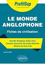 Download this eBook Le monde anglophone - Fiches de civilisation