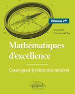 Download this eBook Mathématiques d'excellence - Cours pour lycéens très motivés - Niveau Seconde