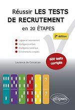 Download this eBook Réussir les tests de recrutement en 20 étapes - 2e édition. Logique et raisonnement, intelligence verbale, intelligence numérique, entraînements complets. S'entraîner avec plus de 600 tests corrigés