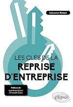 Download this eBook Les clés de la reprise d'entreprise