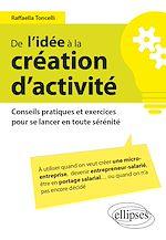 Download this eBook De l'idée à la création d'activité – Conseils pratiques et exercices pour se lancer en toute sérénité