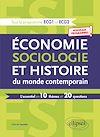 Télécharger le livre :  Économie, Sociologie et Histoire du monde contemporain. L'essentiel en 10 thèmes et 20 questions - Nouveaux programmes