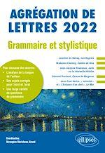 Download this eBook Grammaire et stylistique - Agrégation de lettres 2022