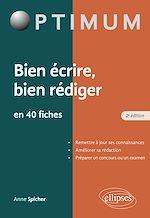 Download this eBook Bien écrire - Bien rédiger en 40 fiches