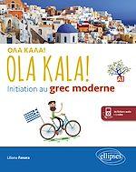 Download this eBook OLA KALA! Initiation au grec moderne