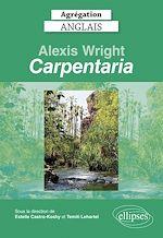 "Download this eBook Agrégation anglais 2022. Alexis Wright, ""Carpentaria""."