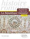 Télécharger le livre :  La République romaine. Des années d'or à l'âge de sang - 2e édition