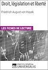Télécharger le livre :  Droit, législation et liberté de Friedrich August von Hayek