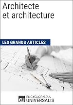 Download this eBook Architecte et architecture (Les Grands Articles d'Universalis)