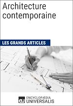 Download this eBook Architecture contemporaine (Les Grands Articles d'Universalis)