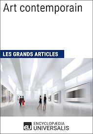 Téléchargez le livre :  Art contemporain (Les Grands Articles d'Universalis)