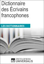 Download this eBook Dictionnaire des Écrivains francophones
