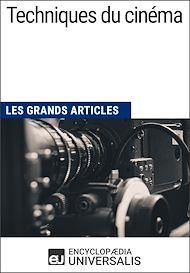 Téléchargez le livre :  Techniques du cinéma (Les Grands Articles)