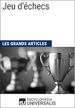 Download this eBook Jeu d'échecs (Les Grands Articles)
