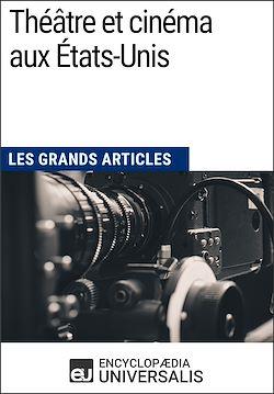 Download the eBook: Théâtre et cinéma aux États-Unis (Les Grands Articles)