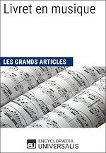 Download this eBook Livret en musique (Les Grands Articles)
