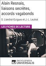 Download this eBook Alain Resnais, liaisons secrètes, accords vagabonds de Suzanne Liandrat-Guigues et Jean-Louis Leutrat