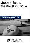 Grèce antique, théâtre et musique