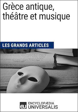 Download the eBook: Grèce antique, théâtre et musique