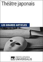 Download this eBook Théâtre japonais