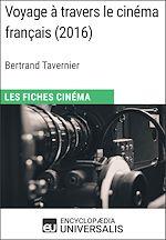 Download this eBook Voyage à travers le cinéma français de Bertrand Tavernier