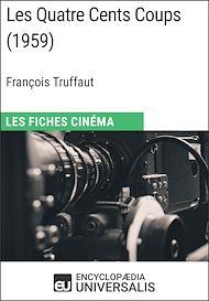 Téléchargez le livre :  Les Quatre Cents Coups de François Truffaut