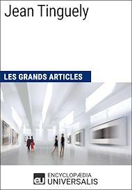 Téléchargez le livre :  Jean Tinguely