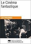 Télécharger le livre :  Le Cinéma fantastique