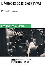 Download this eBook L'Âge des possibles de Pascale Ferran