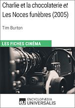 Download this eBook Charlie et la chocolaterie et Les Noces funèbres de Tim Burton