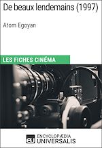 Download this eBook De beaux lendemains d'Atom Egoyan