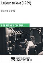Download this eBook Le jour se lève de Marcel Carné
