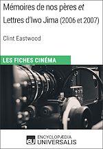 Download this eBook Mémoires de nos pères et Lettres d'Iwo Jima de Clint Eastwood