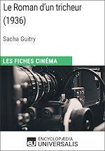 Download this eBook Le Roman d'un tricheur de Sacha Guitry