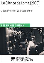 Download this eBook Le Silence de Lorna de Jean-Pierre et Luc Dardenne