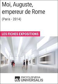 Téléchargez le livre :  Moi, Auguste, empereur de Rome (Paris-2014)