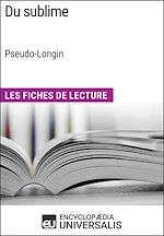 Download this eBook Du sublime de Longin (Les Fiches de Lecture d'Universalis)