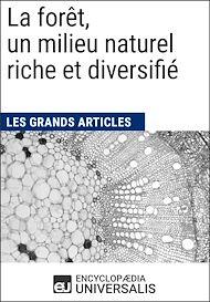 Téléchargez le livre :  La forêt, un milieu naturel riche et diversifié