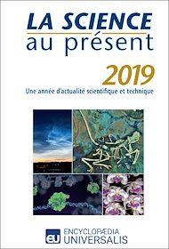 Téléchargez le livre :  La Science au présent 2019