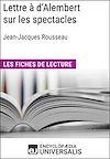 Télécharger le livre :  Lettre à d'Alembert sur les spectacles de Jean-Jacques Rousseau