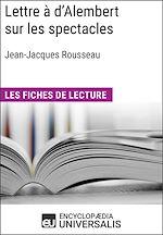 Download this eBook Lettre à d'Alembert sur les spectacles de Jean-Jacques Rousseau