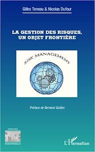 Téléchargez le livre :  La gestion des risques, un objet frontière