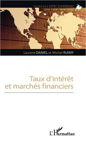 Téléchargez le livre :  Taux d'interet et marchés financiers