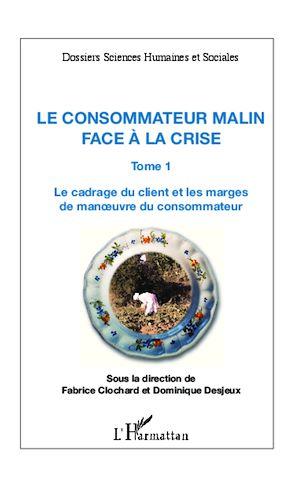 Téléchargez le livre :  Le consommateur malin face à la crise (Tome 1)