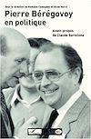 Télécharger le livre :  Pierre Bérégovoy en politique